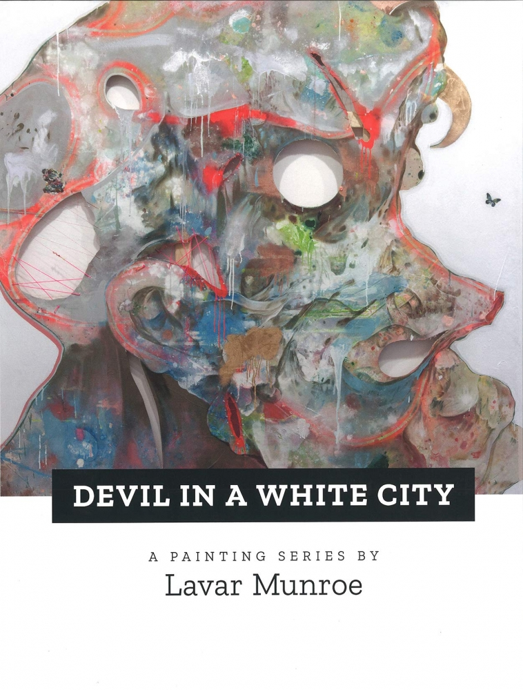 Devil in a White City: A Painting Series by Lavar Munroe released in Hardcover Edition.