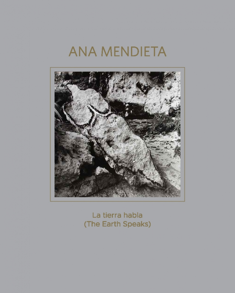 Ana Mendieta: La tierra habla (The Earth Speaks)