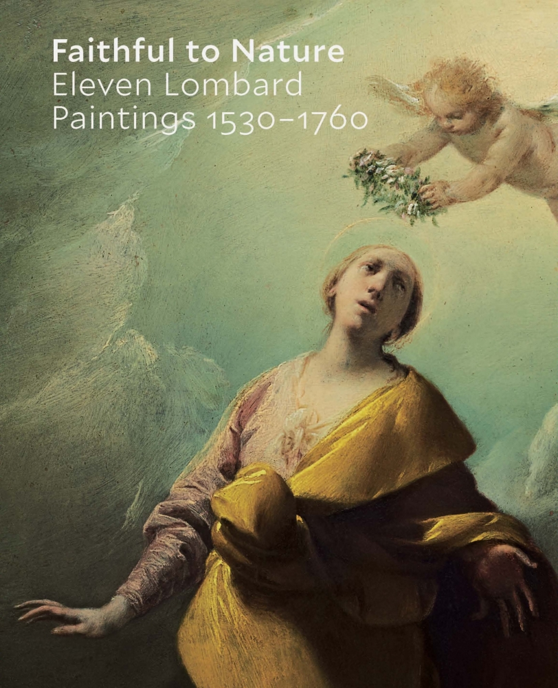 Faithful to Nature Eleven Lombard Paintings 1530 - 1760 catalogue cover Francesco Cairo Saint Catherine