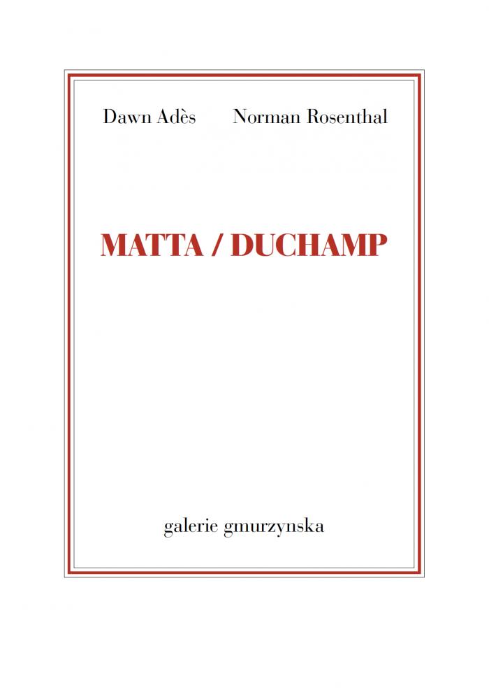 Matta / Duchamp
