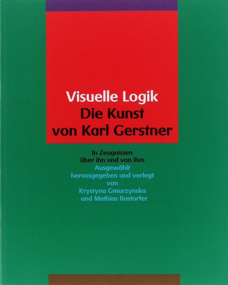 Visuelle Logik: Die Kunst von Karl Gerstner