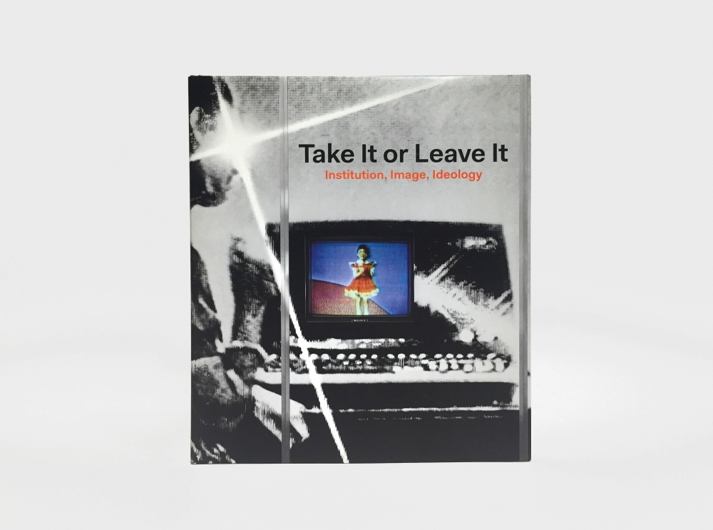 Take It or Leave It: Institution, Image, Ideology