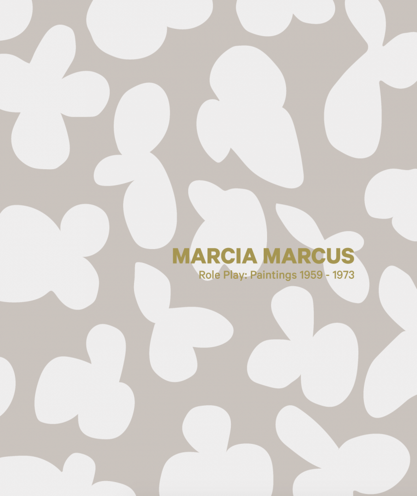 Marcia Marcus, Role Play: Paintings 1958-1973
