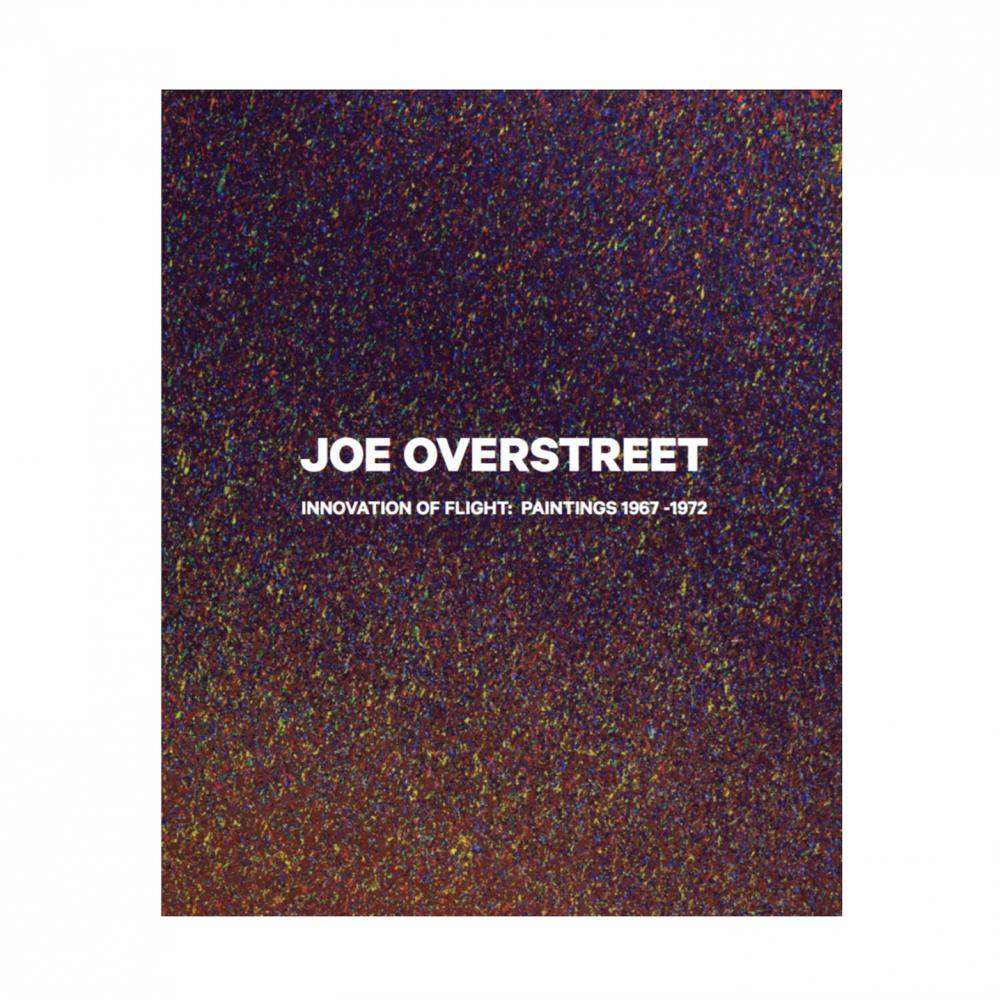 Joe Overstreet Innovation of Flight: Paintings 1967-1972
