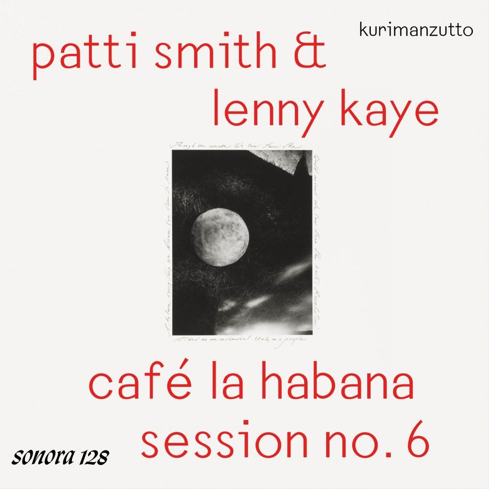 playlist: patti smith & lenny kaye - café la habana session no. 6