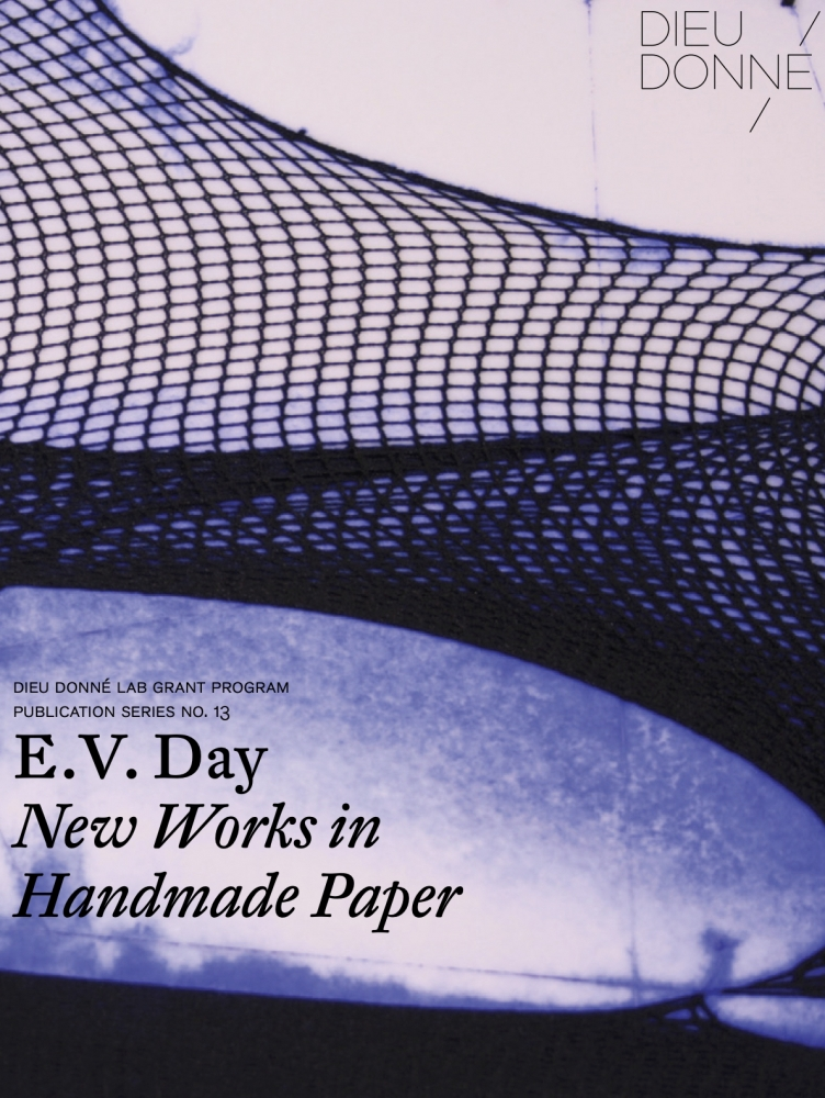 E.V. Day: New Works In Paper