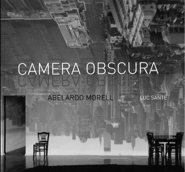 Camera Obscura; Bulfinch Press, New York (USA), 2004.