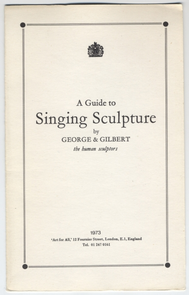 Gilbert and George, A Guide To Singing Sculpture by George and Gilbert the human sculptors