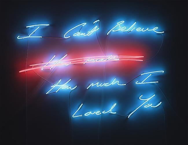 TRACEY EMIN I can't Believe (how much) How much I Loved You, 2012