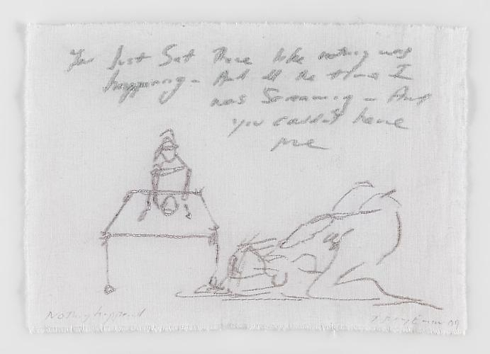 TRACEY EMIN Nothing happened, 2009