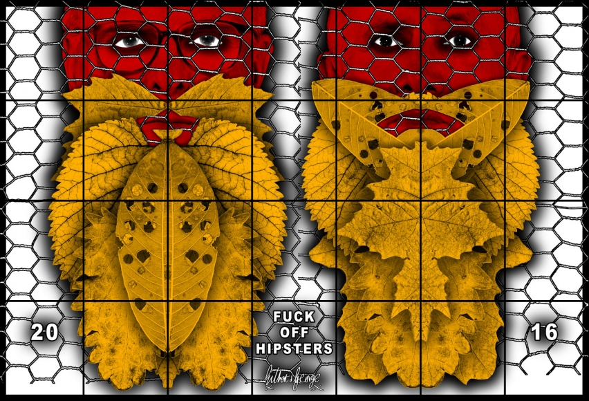 GILBERT & GEORGE, FUCK OFF HIPSTERS, 2016