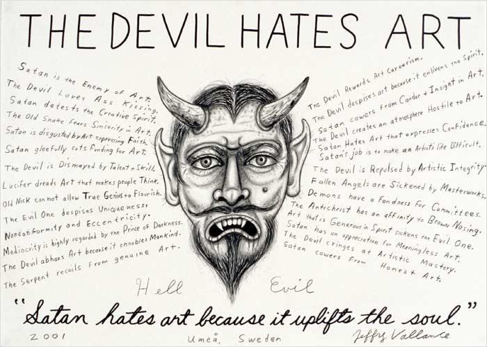 The Devil Hates Art, 2001