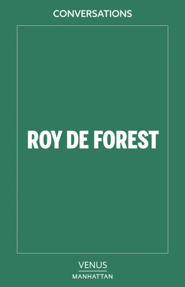 Conversations: Roy De Forest