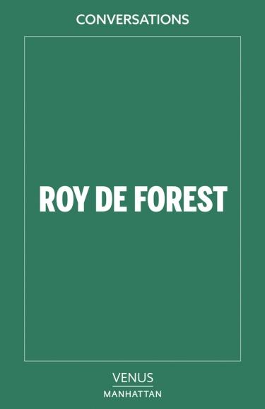 Conversations: Roy De Forest