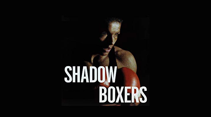 Shadow Boxers Feature Film