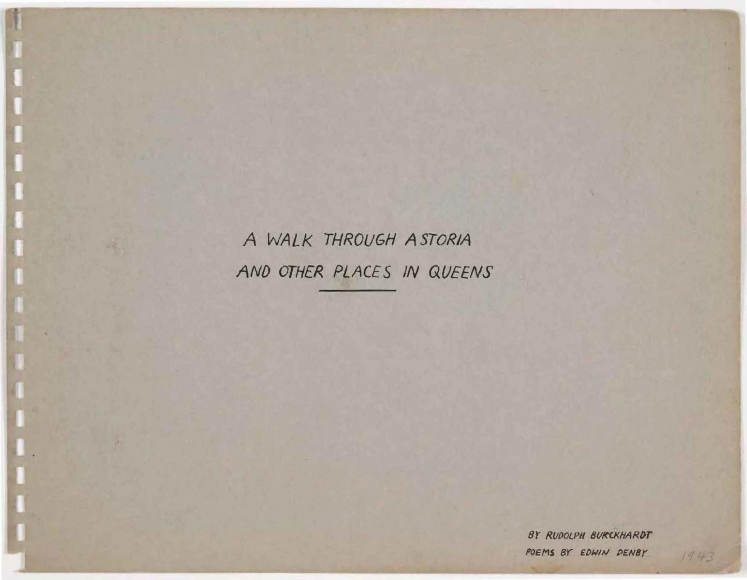 A Walk through Astoria and Other Places in Queens, 1943 : Photographs by Rudolph Burckhardt / Poems by Edwin Denby   Bruce Silverstein Gallery