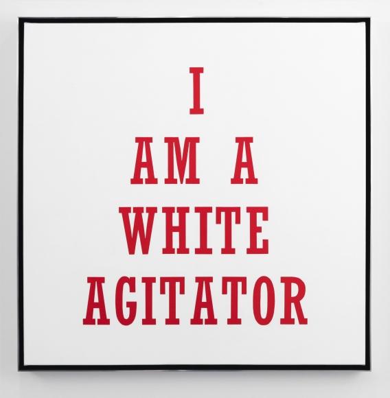 Hank Willis Thomas, I Am A White Agitator, 2012
