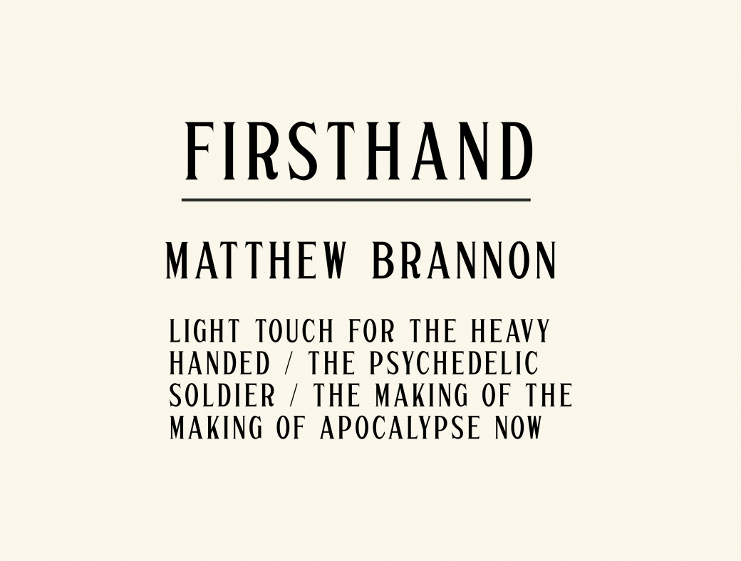 Firsthand: Matthew Brannon