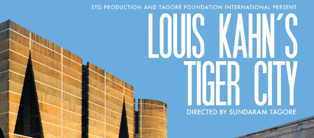 Louis Kahn's Tiger City: Short Screening and Director Talk