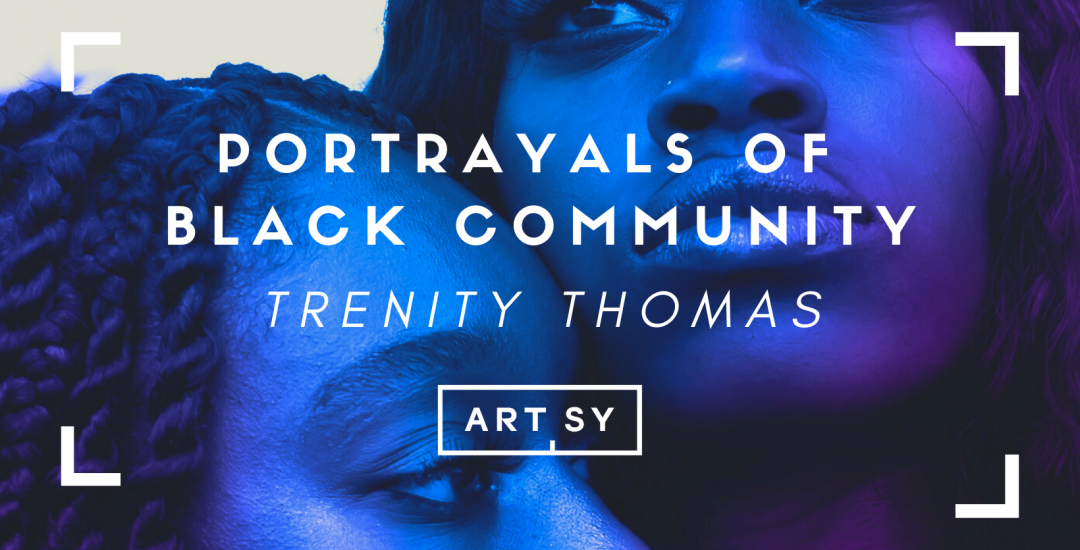 PORTRAYALS OF BLACK COMMUNITY, Curated by Melanie Edmunds, Artsy's Associate Director of Secondary Market Galleries