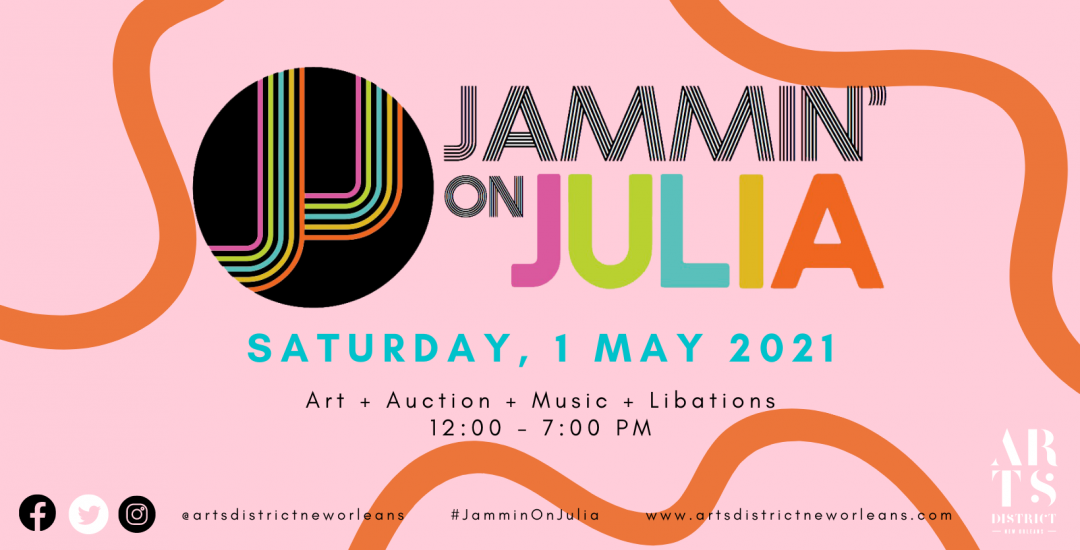 JONATHAN FERRARA GALLERY + Arts District New Orleans (ADNO) are proud to announce Jammin' on Julia, our annual springtime art-filled event in the district.,