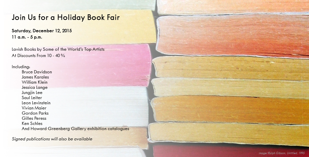 Howard Greenberg Gallery Holiday Book Fair