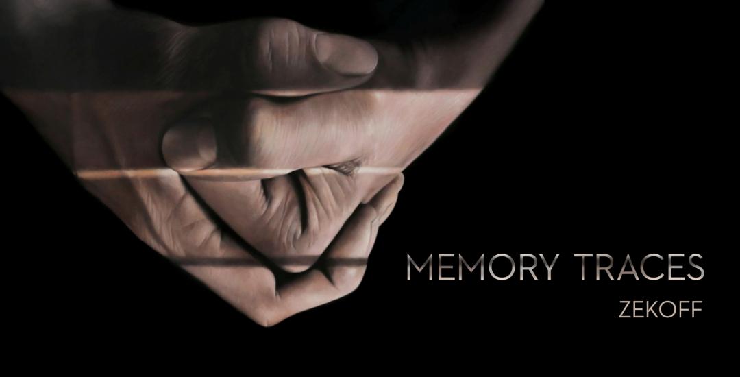 Zekoff | Memory Traces | Exhibition