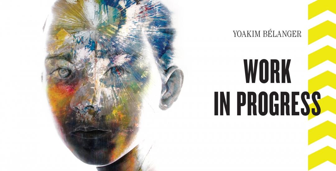 Yoakim Bélanger | Work in Progress @ GLR24