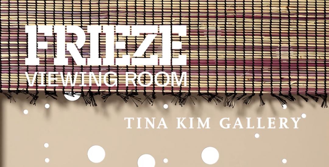 Tina Kim Gallery Frieze London 2020 Title Image