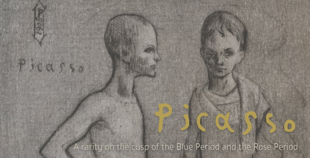 Pablo Picasso: A Rarity on the Cusp of the Blue Period and the Rose Period, featuring a single work, Les Deux Saltimbanques