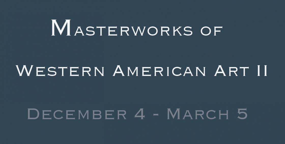 Masterworks of Western American Art II