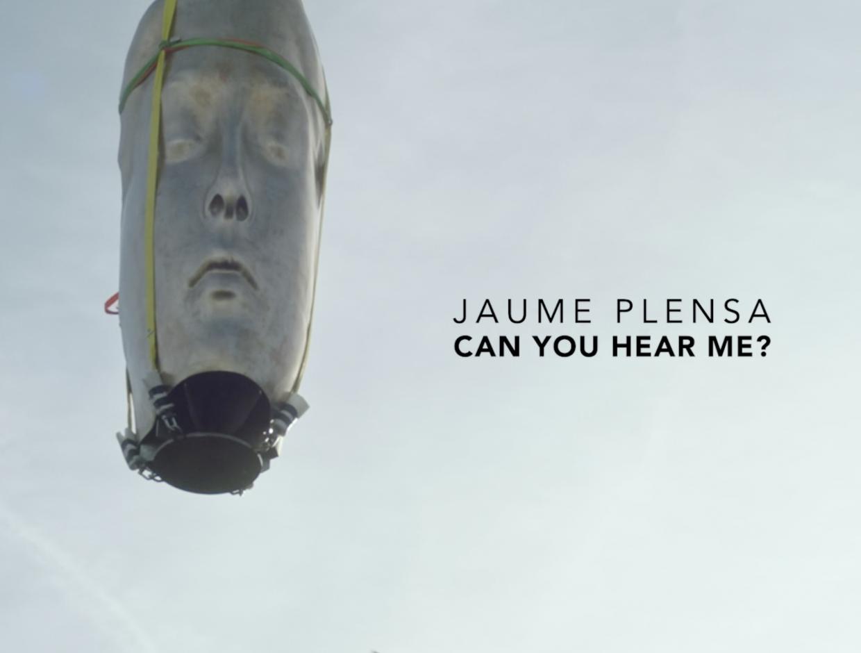 Jaume Plensa: Can You Hear Me?