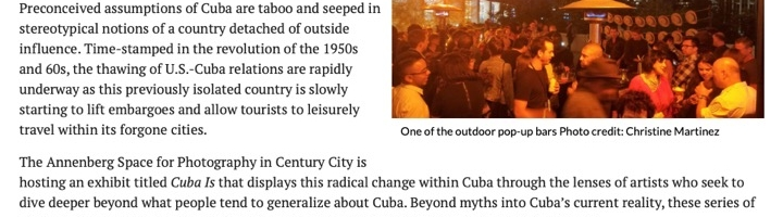 """Opening Reception for """"Cuba Is"""" Exhibit at the Annenberg Space for Photography"""
