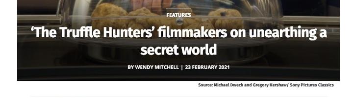 'The Truffle Hunters' filmmakers on unearthing a secret world