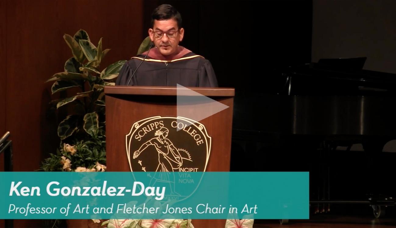 KEN GONZALES-DAY: Academic Convocation (Scripps College)