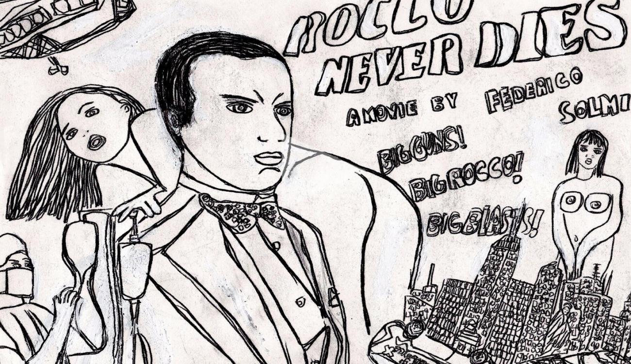 FEDERICO SOLMI: Rocco Never Dies