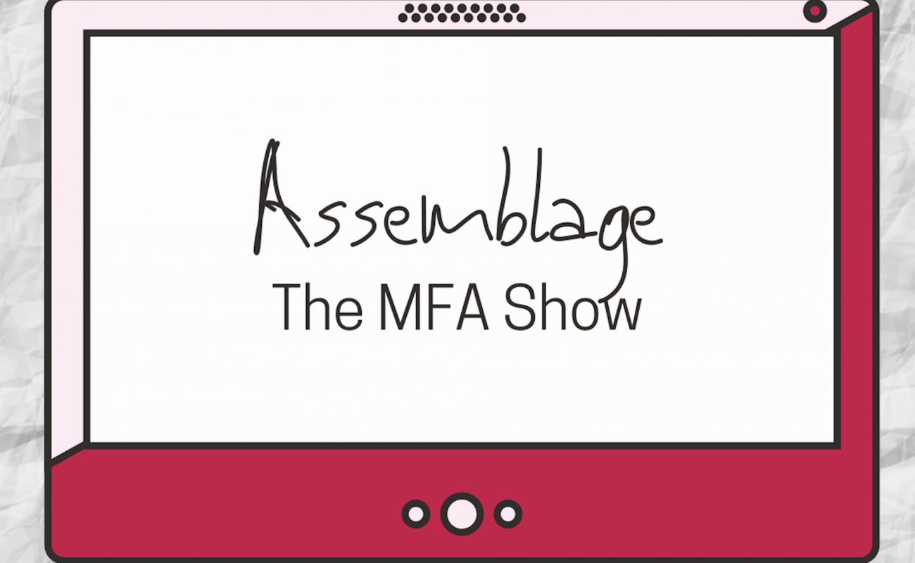 Assemblage: The MFA Show