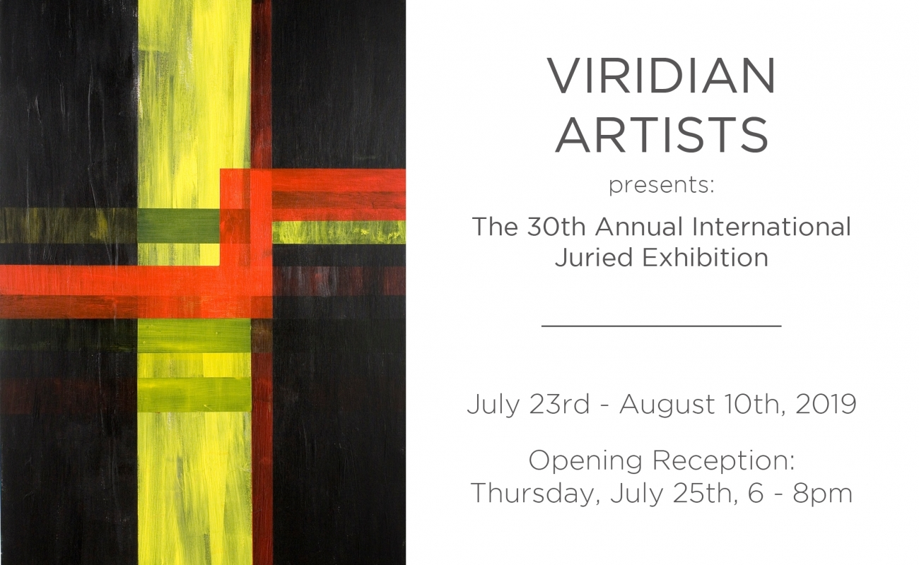Viridian Artists presents: The 30th Annual International Juried Exhibition