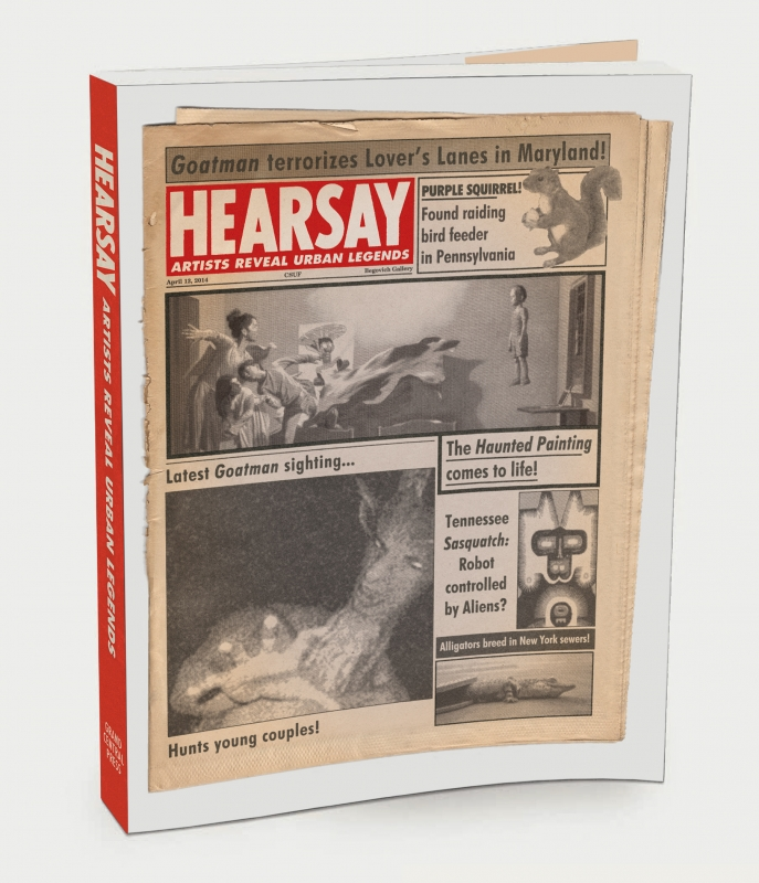 HEARSAY:  ARTISTS REVEAL URBAN LEGENDS