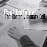 Paul Laffoley: Boston Visionary Cell