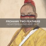 FROHAWK TWO FEATHERS