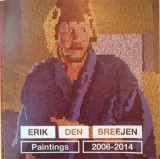 Erik den Breejen | Paintings 2006-2014 | 2014