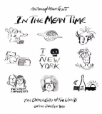 Anthony Haden-Guest | In The Mean Time - The Other Ends of the World; Cartoons and Dark Light Verse