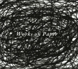 Works on Paper II - Danese catalogue