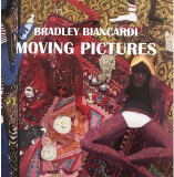 Bradley Biancardi l Moving Pictures