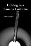 Hot Dog in a Banana Costume
