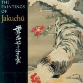 The Paintings of Jakuchû