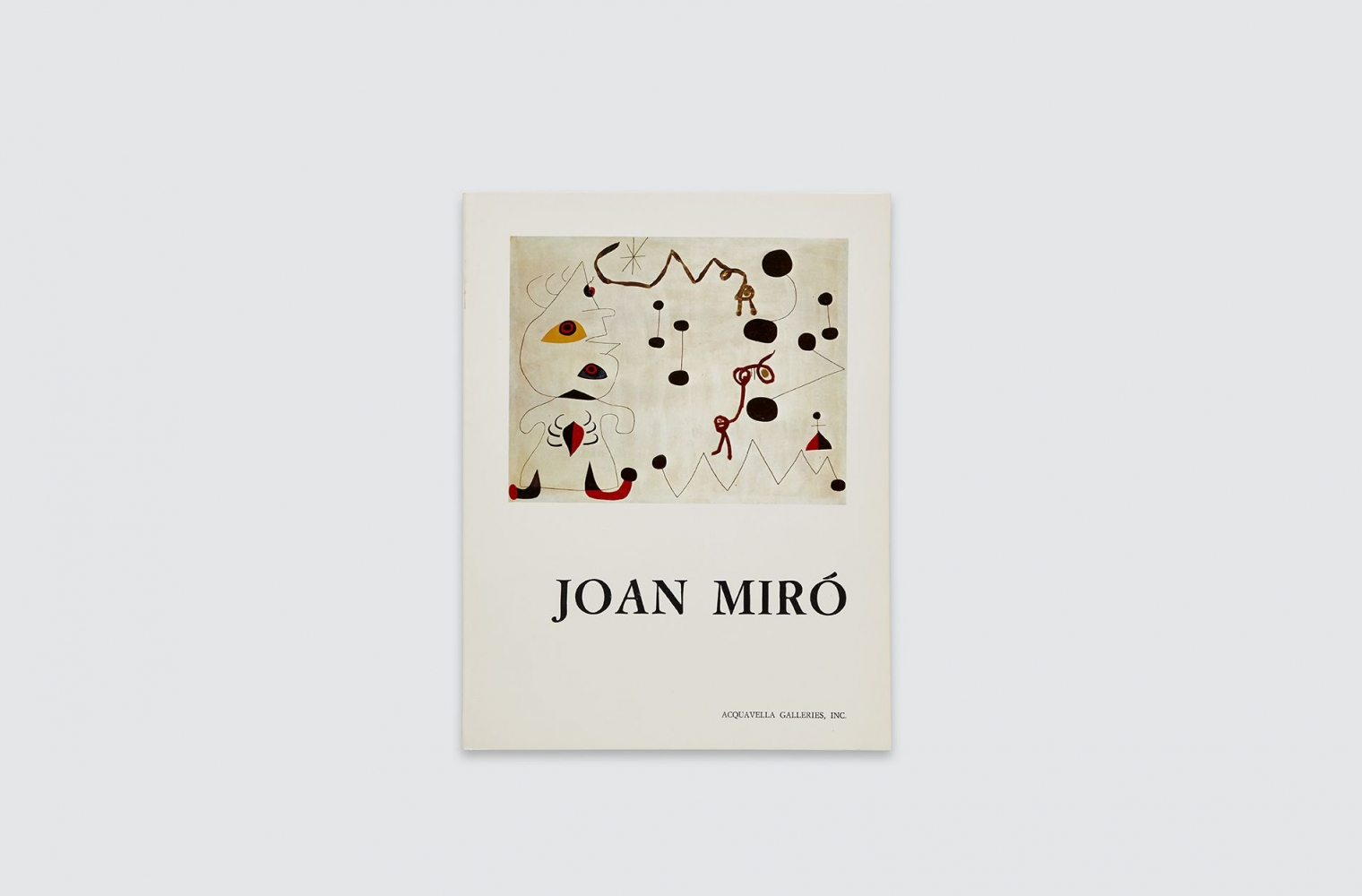 Catalogue for Joan Miró exhibition, fall 1972.