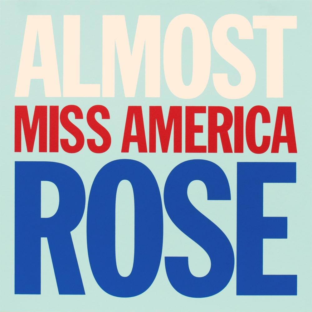 ALMOST MISS AMERICA ROSE, 2007