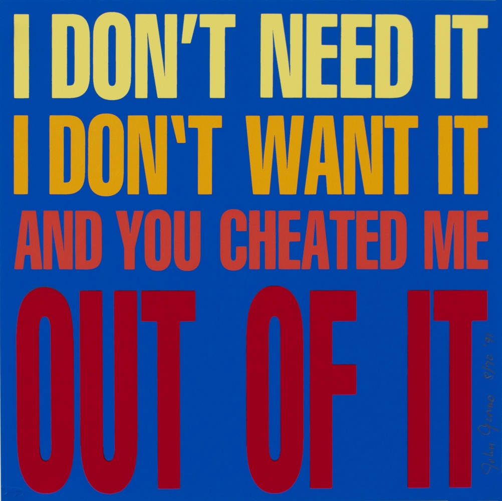 I DON'T NEED IT I DON'T WANT IT AND YOU CHEATED ME OUT OF IT, 1991